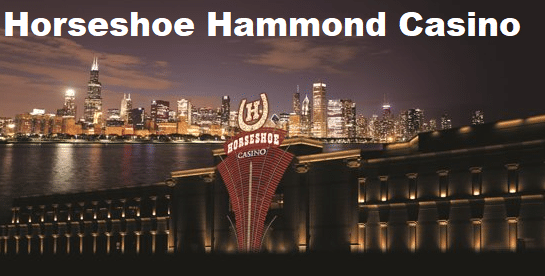 Horseshoe Hammond Casino