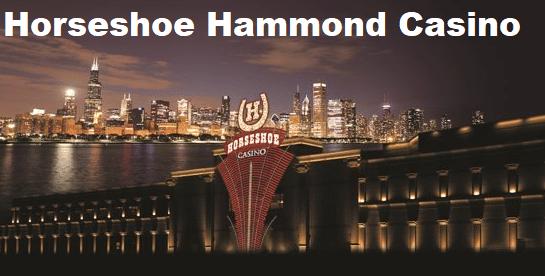 Trip out to Horseshoe Hammond Casino